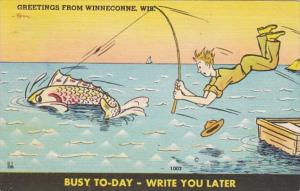 Fishing Humour Bust To Day Write You Later Greetings From Winneconne Wisconsi...