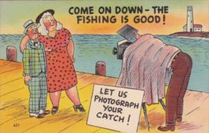 Humour Man With Fat Lady Come On Down The Fishing Is Good