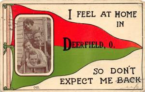 E91/ Deerfield Ohio Pennant Postcard 1913 Feel at Home