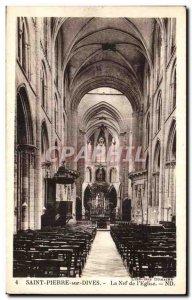 Old Postcard Saint Pierre sur Dives Nave of the & # 39eglise