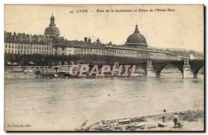 Lyon - the Guillotiere Bridge and the Dome of L & # 39Hotel God Old Postcard