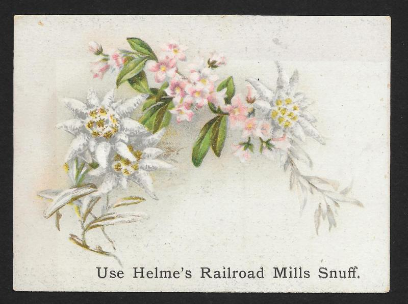 VICTORIAN TRADE CARD Helmes Railroad Mills Snuff Flowers, Stems & Leaves