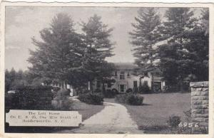 The Lott Home, On U. S. 25, One Mile South Of Hendersonville, North Carolina,...
