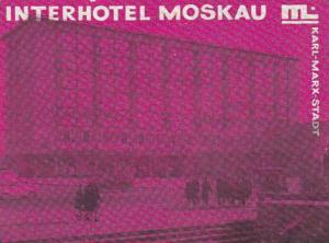 GERMANY KARL MARX STADT INTERHOTEL MOSKAU VINTAGE LUGGAGE LABEL