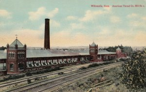 WILLIMANTIC , Connecticut , 1900-10s ; American Thread Co. Mill No. 4