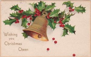 Christmas Cheer With Holly & Gold Bell 1907 Clapsaddle