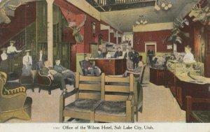 SALT LAKE CITY , Utah , 1909 ; Office of the Wilson Hotel