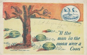 If the man in the moon were a Coon , 1908