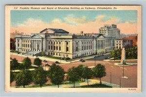 Philadelphia PA, Franklin Museum Board Of Education Pennsylvania Linen Postcard
