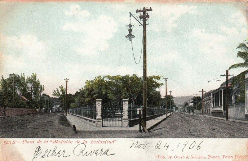 Plaza de la Abolicion de la Esclavitud , PUERTO RICO, 1906 ; Ponce