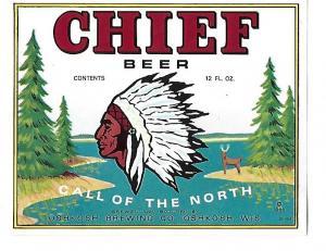 Unused Vintage Beer Bottle Label Chief Beer 1965 Oshkosh Brewing Co Wisconsin