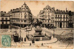 CPA ORLÉANS - Place du Martroi et la Rue de la Republique (164126)