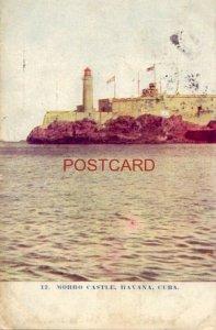 1908 MORRO CASTLE, HAVANA, CUBA