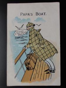 Comic Postcard: Sea Sick Theme PAPA'S BOAT - A'THINK A' SEE OOR LUM REEKIN c1905