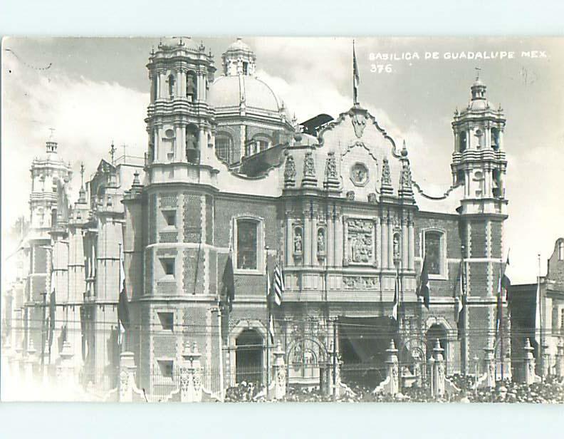 Old rppc BASILICA DE GUADALUPE CHURCH Mexico City MEXICO t3084