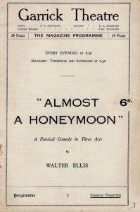 Almost A Honeymoon Walter Ellis Garrick Comedy Theatre Programme