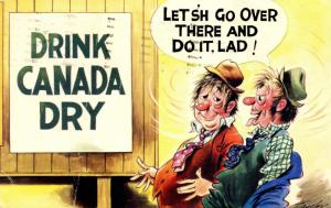 Comic - Drink Canada Dry    Artist: A. Taylor