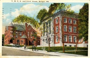 ME - Bangor. YMCA & Courthouse   (crease in card)