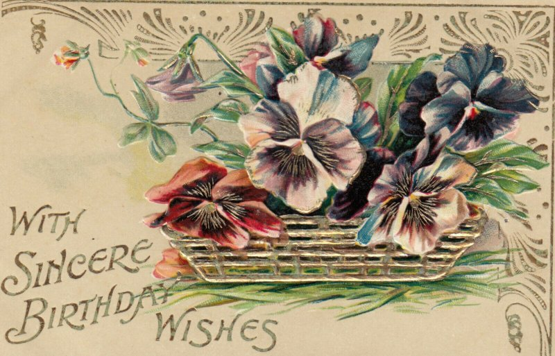 With Sincere BIRTHDAY WISHES, 1900-10s; Embossed Flower Basket