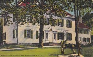 New Jersey Morristown Washington's Headquarters 1945