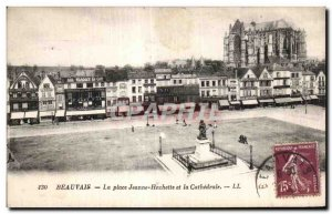 Old Postcard Beauvais Place Jeanne Hachette and the Cathedral