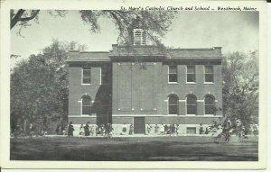 Westbrook. Maine, St. Mary's Catholic Church And School