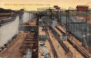 Panama City~Miraflores Locks~Large Cranes~Panama Canal~1914 Postcard