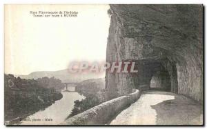 Postcard Old Picturesque sites of the Ardeche On Tunnel road Ruoms