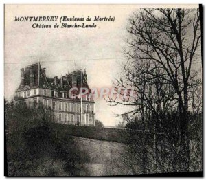 Old Postcard Montmerrey Chateau De Blanche Lande surroundings Mortree