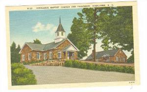 Highlands Baptist Church and Parsonage, Highlands, North Carolina, 30-40s