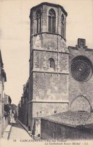 CARCASSONNE, France, 1900-1910's; La Rue Vollane, La Cathedrale Saint Michel