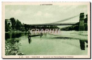 Old Postcard Auvergne Issoire Parentignat Bridge and & # 39Allier