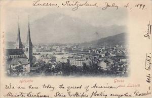 Gruss aus Luzern , PU-1899 , Switzerland ; Hofkirche