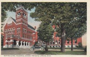LANSING , Michigan, PU-1917; Main Building, Industrial School For Boys