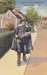 Massachusetts Cape Cod Ye Old Town Crier Provincetown 1950