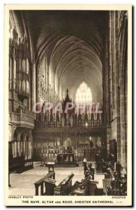 Postcard The Old Nave Altar And Rood Chester Cathedral