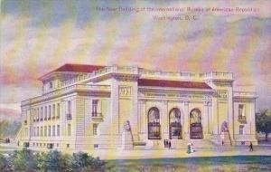 Washington DC The New Building Of The International Bureau Of American Republics