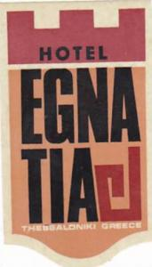 GREECE THESSALONIKI EGNATIA HOTEL VINTAGE LUGGAGE LABEL