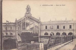 AMIENS en 1918, Gare du Nord, Somme, France, 00-10s