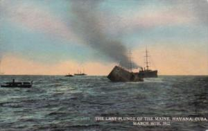 Mexico Havana Harbor The Last Plunge Of The Maine 16 March 1912