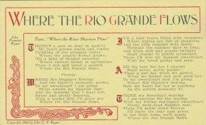 TEXAS , 1916 ; Song Where the Rio Grande Flows
