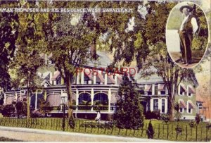 1909 DENMAN THOMPSON AND HIS RESIDENCE, WEST SWANZEY, N. H.