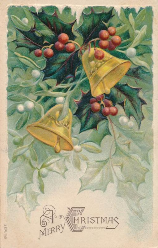Merry Christmas Greetings - Mistletoe and Bells - pm 1907 Rochester NY - DB