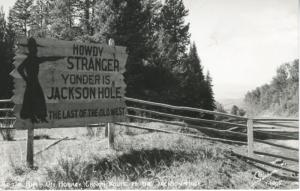 'Howdy Stranger Yonder is Jackson Hole' ~ Hoback Canyon WY ~ c1947 RPPC Postcard