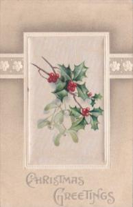 Silk Card Christmas Greetings With Holly and Flowers 1911