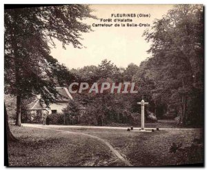 Old Postcard Fleurines Foret d & # 39Halatte Carrefour Belle Croix