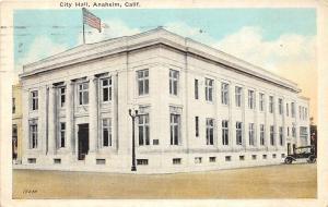 California Ca Postcard 1924 ANAHEIM City Hall Building