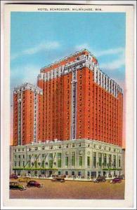 WI - Hotel Schroeder Milwaukee