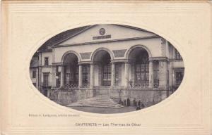 Les Thermes De Cesar, Cauterets (Hautes Pyrenees), France, 1900-1910s