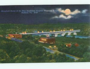 Radford VA Southwest Memorial Bridge Moonlight Night Scene  Postcard # 5712